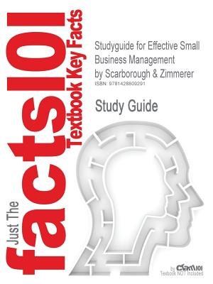 Outlines & Highlights for Effective Small Business Management By Cram101 Textbook Reviews/ Zimmerer, Thomas W.