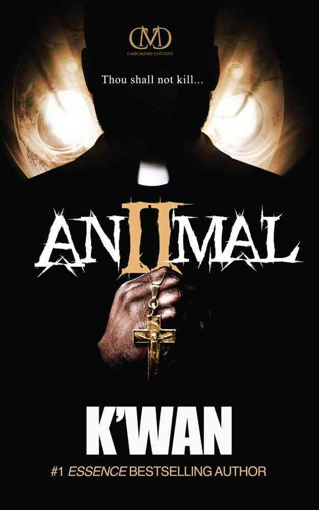 Animal 2 By K'Wan